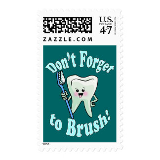 Dont Forget To Brush Your Teeth Dentistry Postage