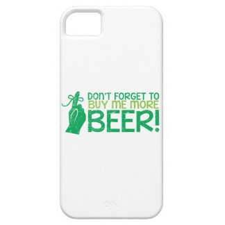 Don't FORGET to buy me BEER! from The Beer Shop iPhone SE/5/5s Case