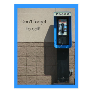 Don't forget, to call! postcard