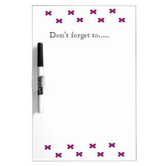 'Don't forget to...' Dry-Erase Board