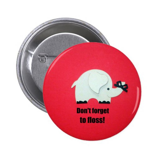 Don't forget to floss! button