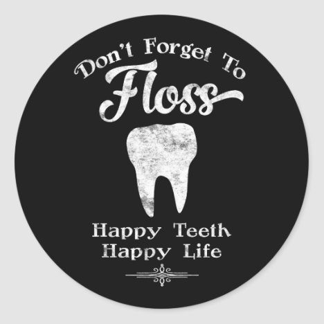 Don't Forget To Floss Chalkboard Classic Round Sticker