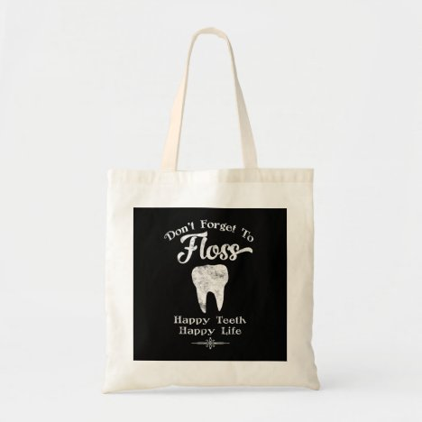 Don't Forget To Floss Chalkboard Tote Bag