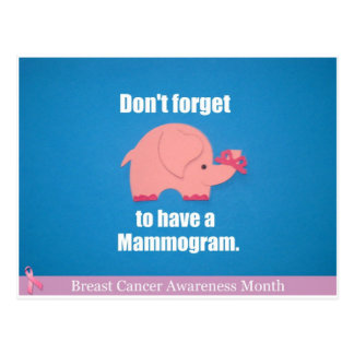 Don't forget to have a mammogram. postcard