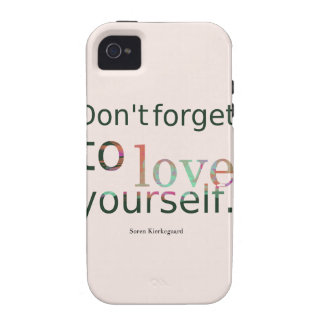 Dont-forget-to-love-yourself -__quotes-by-Soren-Ki Case For The iPhone 4