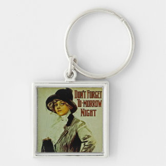 Don't Forget To-morrow Night Keychain