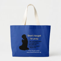 Don't Forget to Pray Child Silhouette Praying Large Tote Bag