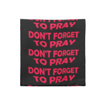 Don't Forget to Pray Napkins