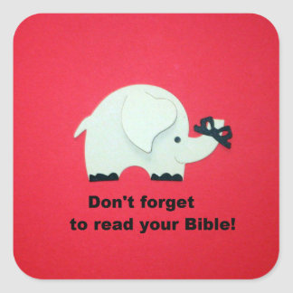 Don't forget to read your Bible! Square Stickers