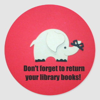 Don't forget to return your library books! classic round sticker