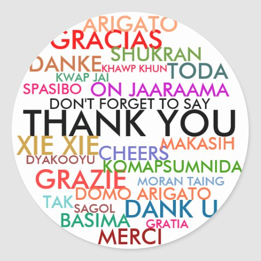 DON'T FORGET TO SAY THANK YOU ROUND STICKER