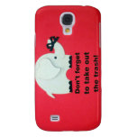 Don't forget to take out the trash samsung galaxy s4 cases