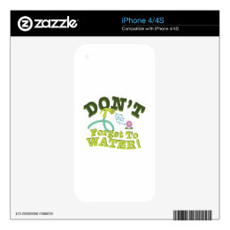 Don't Forget To Water! Decal For The iPhone 4S