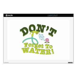 """Don't Forget To Water! 17"""" Laptop Skins"""