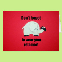 Don't forget to wear your retainer! card