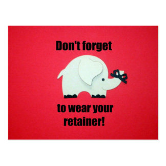 Don't forget to wear your retainer! postcard