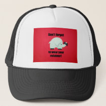 Don't forget to wear your retainer! trucker hat