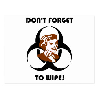 Dont Forget to Wipe Postcard