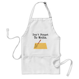 Don't Forget To Write Adult Apron