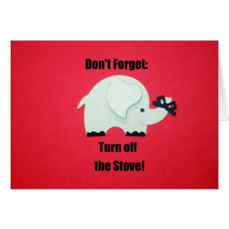 Don't forget: Turn off the stove! Card