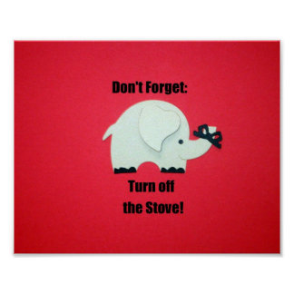 Don't forget: Turn off the stove! Print
