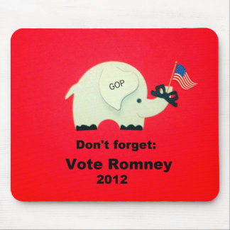 Don't forget: Vote Romney 2012 Mouse Pad