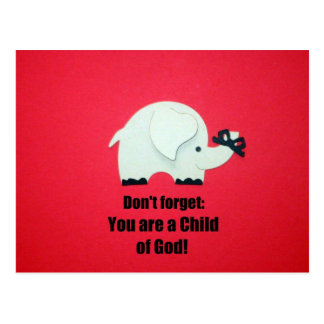 Don't forget: You are a Child of God! Postcard