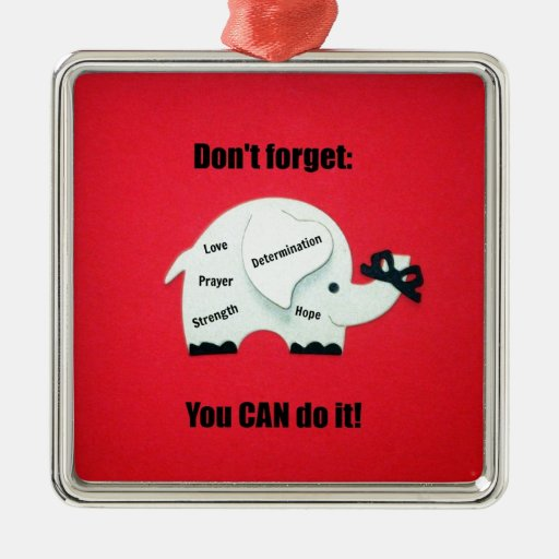 Don't forget: You CAN do it! Christmas Tree Ornaments