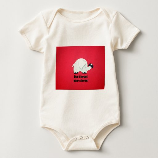 Don't forget your chores! baby bodysuit