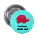 Don't forget your flu shot! buttons