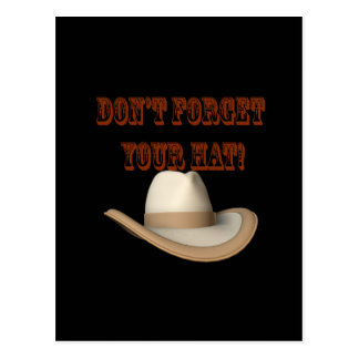 Dont Forget Your Hat Postcard