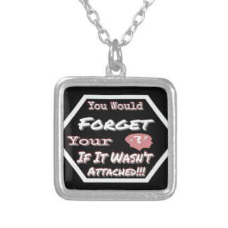 Dont Forget Your Head Silver Plated Necklace