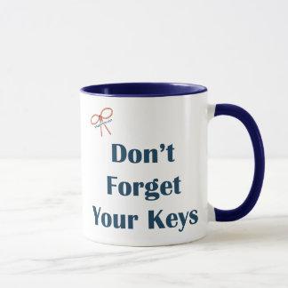 Don't Forget Your Keys Reminders Mug