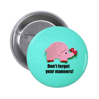 Don't forget your manners! pin