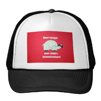 Don't forget your s immunizations! trucker hat