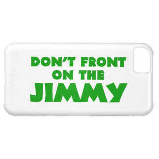 Don't Front On The Jimmy Cover For iPhone 5C