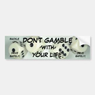 DON'T GAMBLE! BumperSticker Bumper Sticker