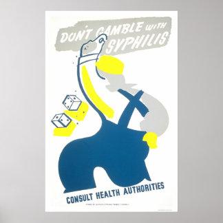 Don't Gamble Syphilis 1940 WPA Poster