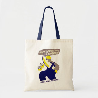 Dont Gamble With Syphilis Canvas Bag