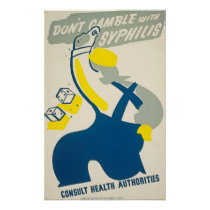 Dont Gamble with Syphilis Vintage Health Poster