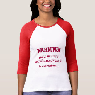 Don't get caught! t shirt