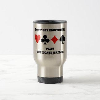 Don't Get Emotional Play Duplicate Bridge 15 Oz Stainless Steel Travel Mug