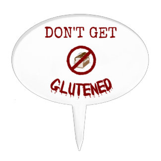 Don't Get Glutened Cake Topper