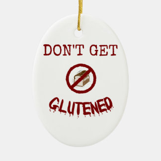 Don't Get Glutened Ceramic Ornament