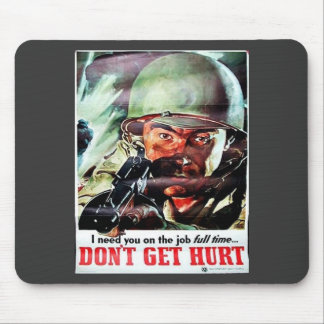 Dont Get Hurt Mouse Pads