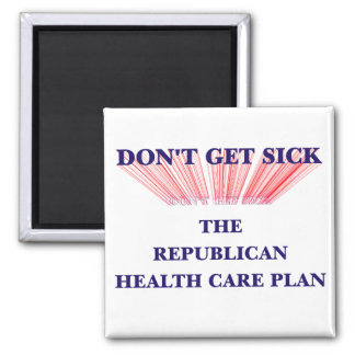 Don't Get Sick 2 Inch Square Magnet