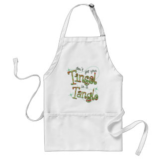 Don't get your Tinsel in a Tangle Christmas Gifts Adult Apron