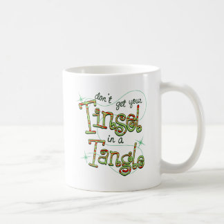Don't get your Tinsel in a Tangle Christmas Gifts Coffee Mug