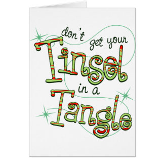 Dont get your tinsel in a tangle paper products card