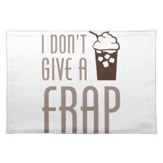 Don't Give A Frap Placemat
